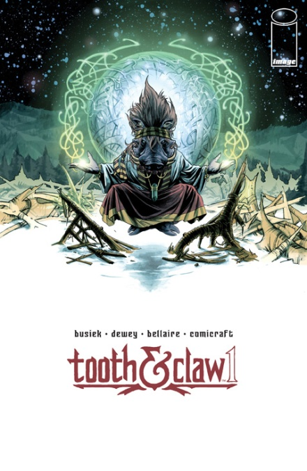 Blogger Event Grober Unfug Berlin - Image Comics Tooth & Claw Cover #1